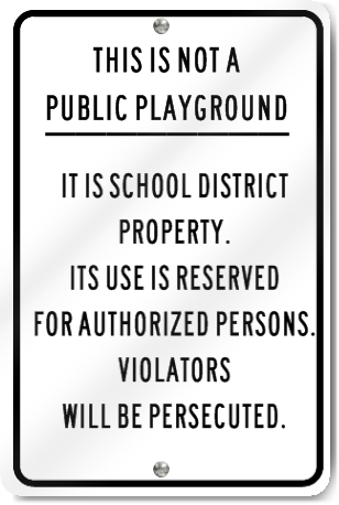 Not Public Playground Sign
