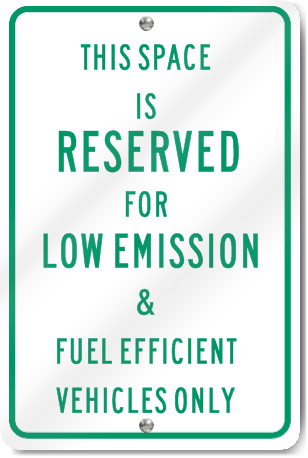 Low Emission Vehicles Only Sign