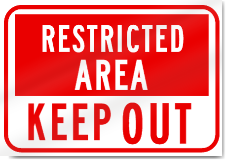 Restricted Area Keep Out Sign Signstoyou Com