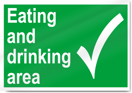 Eating And Drinking Area Safety Signs