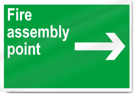 Fire Assembly Point Right Safety Signs