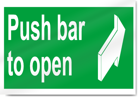 Push Bar To Open Safety Signs