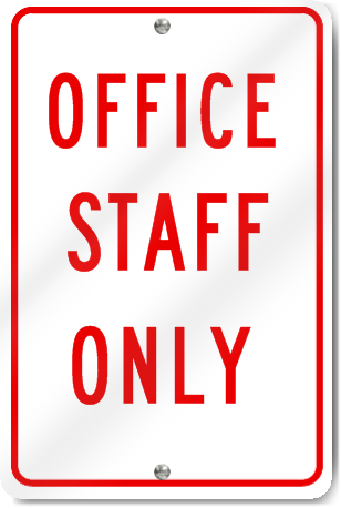 Office Staff Only Sign