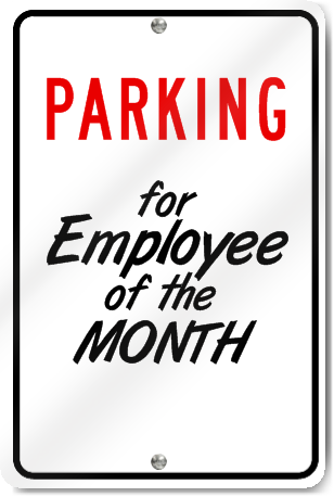 Parking For Employee Of The Month Custom Sign