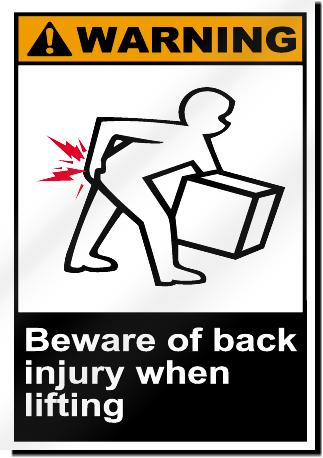 Beware Of Back Injury When Lifting Warning Signs ...