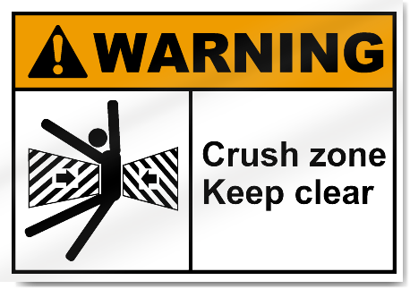 Crush Zone Keep Clear Warning Signs