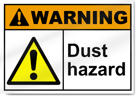 Dust Hazard Warning Signs