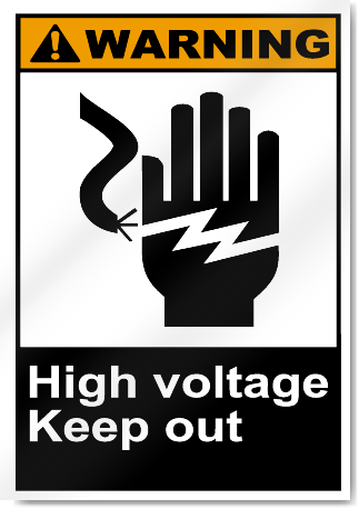 High Voltage Keep Out Warning Signs
