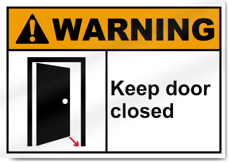 Keep Door Closed Warning Signs