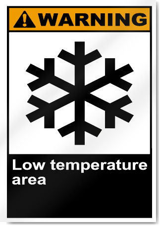 Low Temperature Area Warning Signs Signstoyou Com