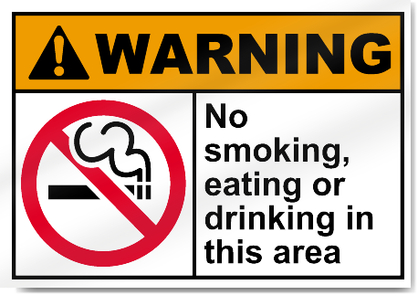 No Smoking Eating Or Drinking In This Area Warning Signs