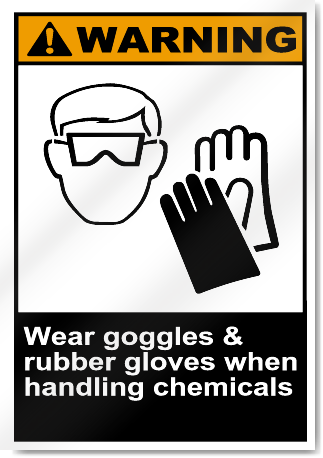 Wear Goggles Amp Rubber Gloves When Handling Chemicals