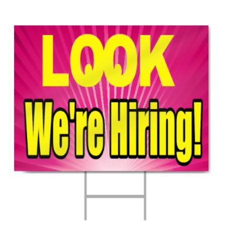 we re hiring sign signstoyou com