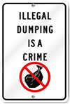 Illegal Dumping Is A Crime Road Sign