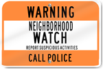Horizontal Neighborhood Watch Call Police Metal Sign