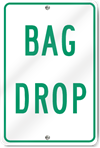 Bag Drop Sign