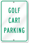 Golf Cart Parking Sign