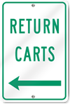 Return Carts (Left Arrow) Sign