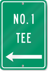 Number One Tee (Left Arrow) Sign
