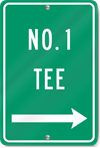 Number One Tee (Right Arrow) Sign