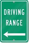 Driving Range (Left Arrow) Sign