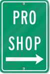 Pro Shop (Right Arrow) Sign
