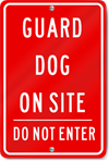 Guard Dog On Site Sign