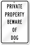 Private Property Beware Of Dog Sign
