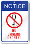Notice No Drinking Under 21 Sign