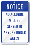 Notice No Alcohol Served To Anyone Under Age 21 Sign