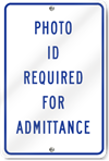 Photo ID Required For Admittance Sign