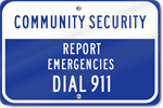 Horizontal Community Security Metal Sign