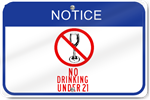 Horizontal Notice No Drinking Under 21 Sign