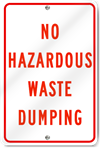 No Hazardous Waste Dumping Sign