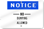 Horizontal Notice No Dumping Allowed Sign