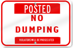 No Dumping Violaters Will Be Prosecuted Sign