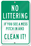 No Littering If You See A Mess Sign