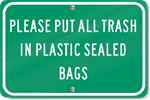 Horizontal Please Put All Trash In Plastic Bags Sign