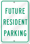 Future Resident Parking Aluminum Sign