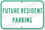 Horizontal Future Resident Parking Sign