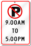 No Parking 9:00AM To 5:00PM Sign