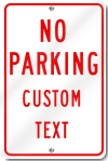 No Parking Custom Text Sign