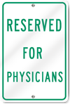 Reserved For Physicians Sign