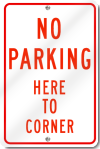 No Parking Here To Corner Sign in Red