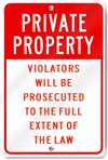 Violators Prosecuted To Full Extent Of The Law Sign