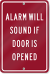 Alarm Will Sound If Door Is Opened Sign