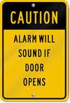 Caution Alarm Will Sound Sign
