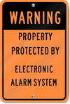 Warning Protected By Alarm System Sign