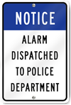 Notice Dispatched To Police Sign