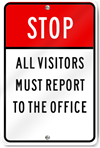 Stop All Visitors Must Report To The Office Sign